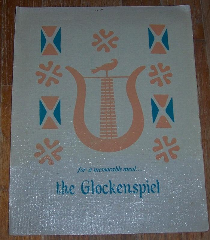 VINTAGE DINNER MENU FOR GLOCKENSPEIL RESTAURANT, Menu
