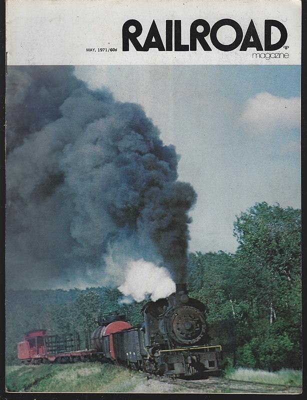 Image for RAILROAD MAGAZINE, ADVENTUROUS RAILROADING AND RAIL HOBBIES, MAY 1971