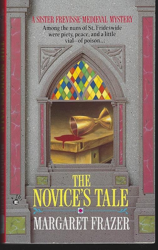 NOVICE'S TALE, Frazer, Margaret