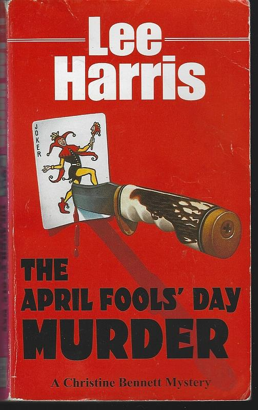 APRIL FOOLS' DAY MURDER, Harris, Lee