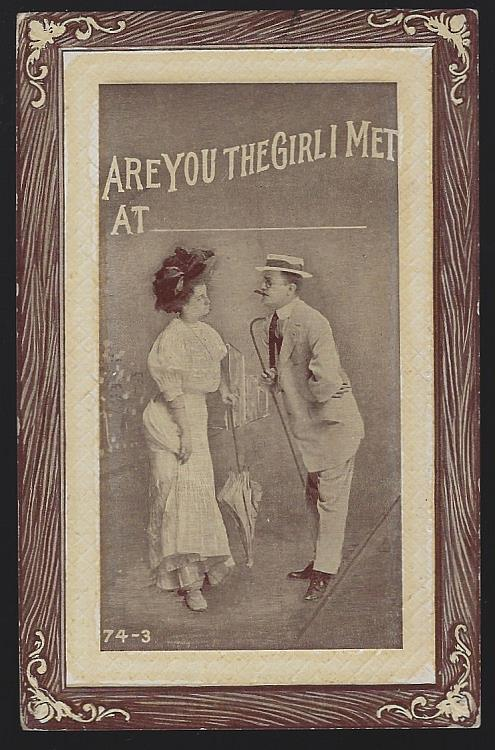 POSTCARD OF COURTING COUPLE, ARE YOU THE GIRL I MET AT, Postcard