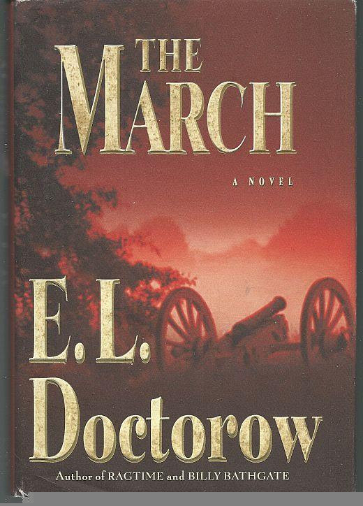 MARCH A Novel, Doctorow, E. L.