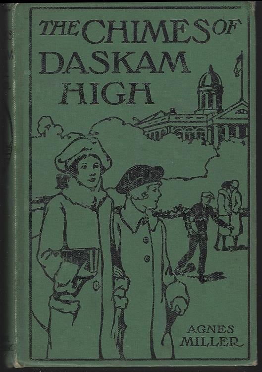 CHIMES OF DASKAM HIGH, Miller, Agnes