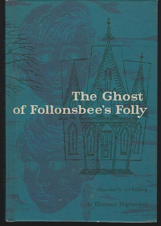 GHOST OF FOLLONSBEE'S FOLLY, Hightower, Florence