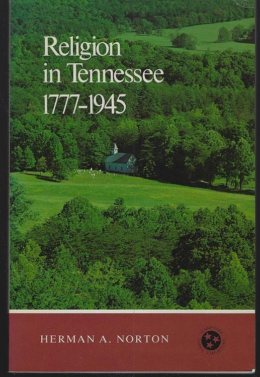 RELIGION IN TENNESSEE, 1777-1945, Norton, Herman