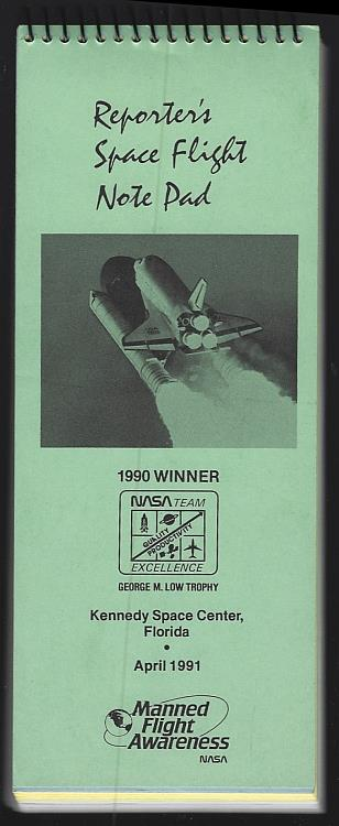 REPORTER'S SPACE FLIGHT NOTE PAD Kennedy Space Center, Florida 1991 Manned Flight Awareness, Nasa