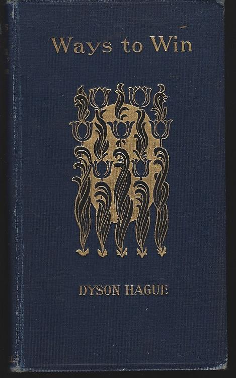 WAYS TO WIN Thoughts and Suggestions with Regard to Personal Work for Christ, Hague, Dyson