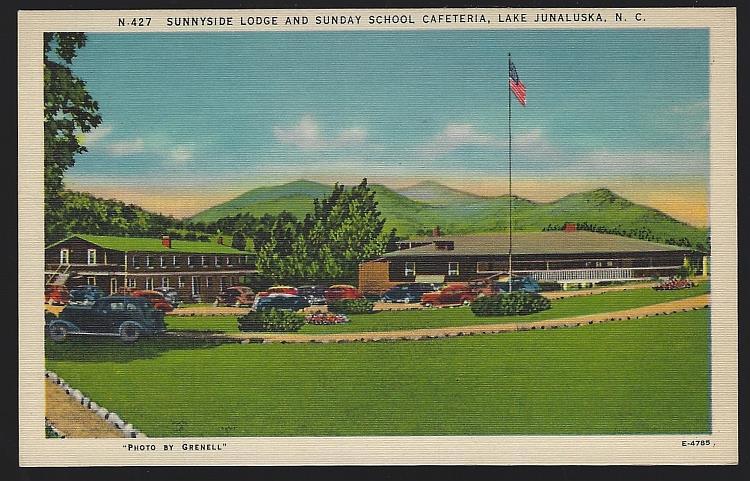 SUNNYSIDE LODGE AND SUNDAY SCHOOL CAFETERIA, LAKE JUNALUSKA, NORTH CAROLINA, Postcard