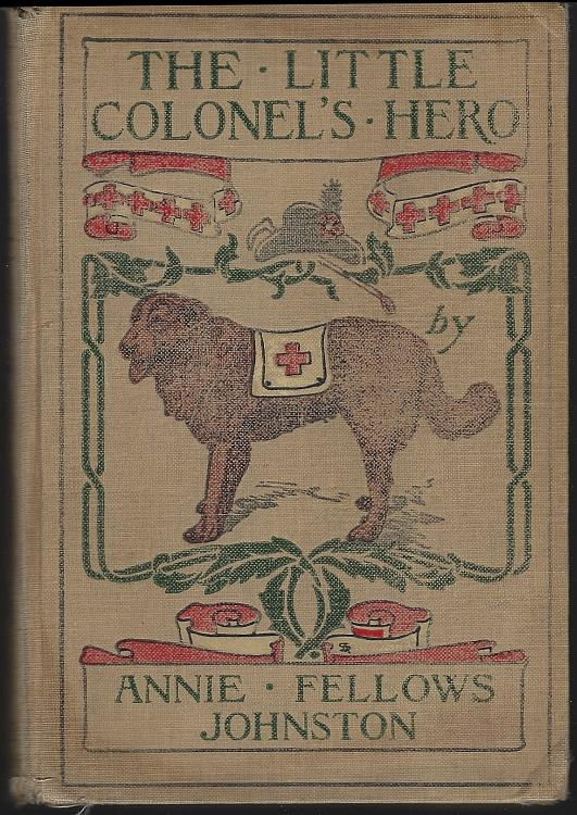 LITTLE COLONEL'S HERO, Johnston, Annie Fellows