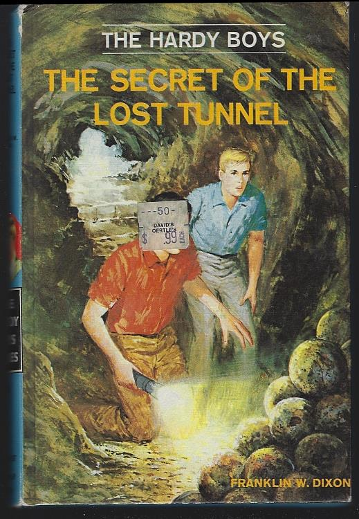 SECRET OF THE LOST TUNNEL, Dixon, Franklin
