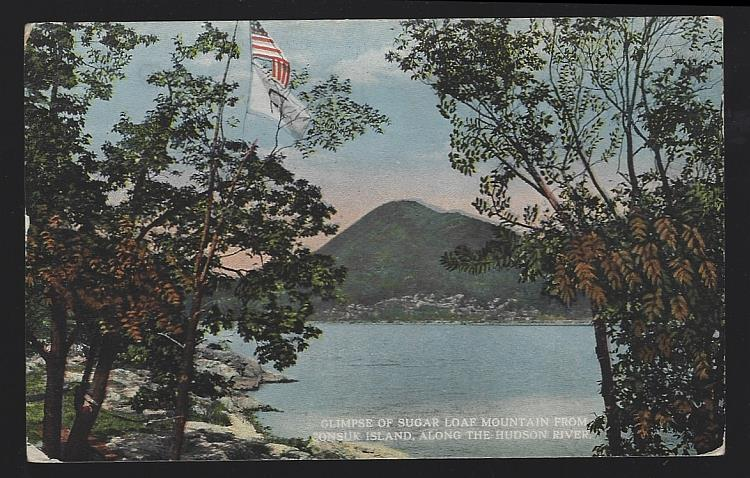 GLIMPSE OF SUGAR LOAF MOUNTAIN FROM CONSUK ISLAND ALONG THE HUDSON RIVER, NEW YORK, Postcard