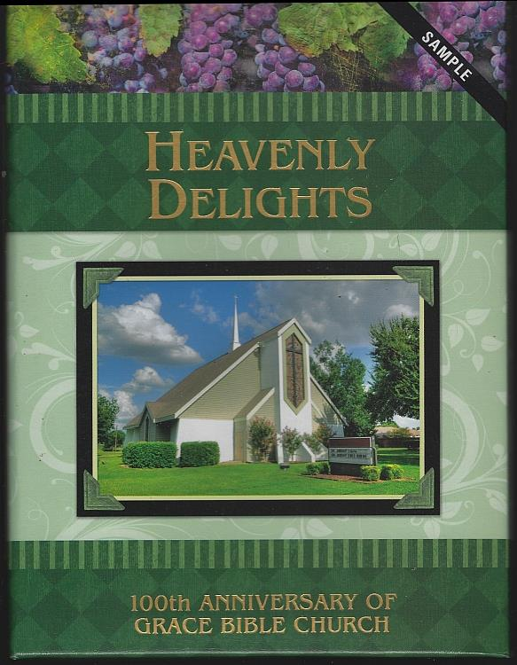 Image for HEAVENLY DELIGHTS 100th Anniversary of Grace Bible Church Sample Cookbook