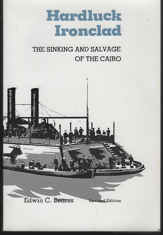 Image for HARDLUCK IRONCLAD The Sinking and Salvage of the Cairo