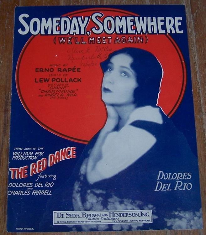 SOMEDAY, SOMEWHERE  (We'll Meet Again), Sheet Music