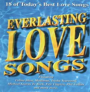 Everlasting Love Songs CD 18 of Todays Best 90s RARE on