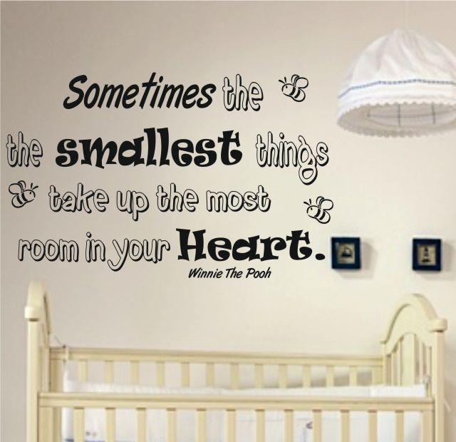 Winnie The Pooh Quotes Sometimes The Smallest Things: Winnie The Pooh..Sometimes The Smallest Things Baby Wall