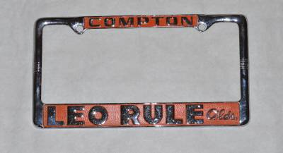 Leo Rule Oldsmobile Dealer Compton Ca License Plate Frame