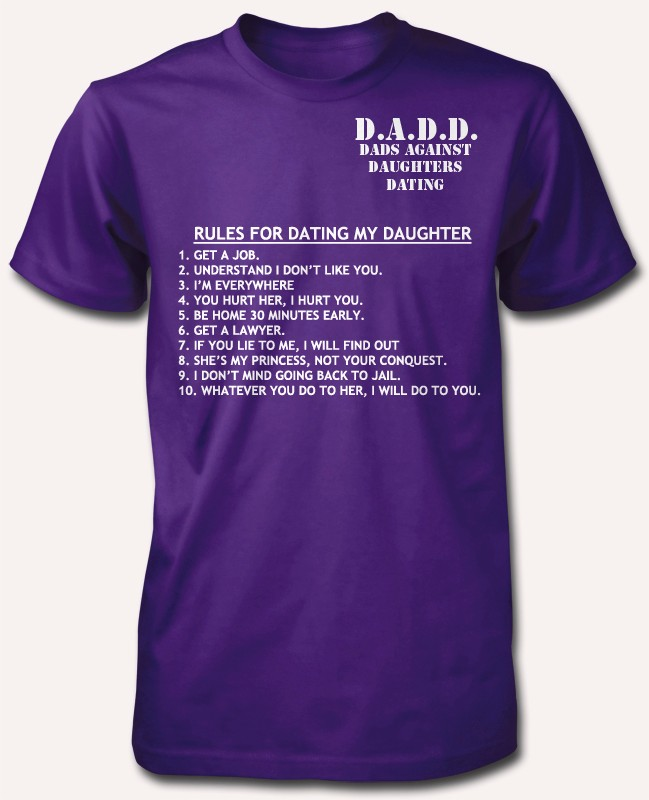 Dad against daughters dating t shirt