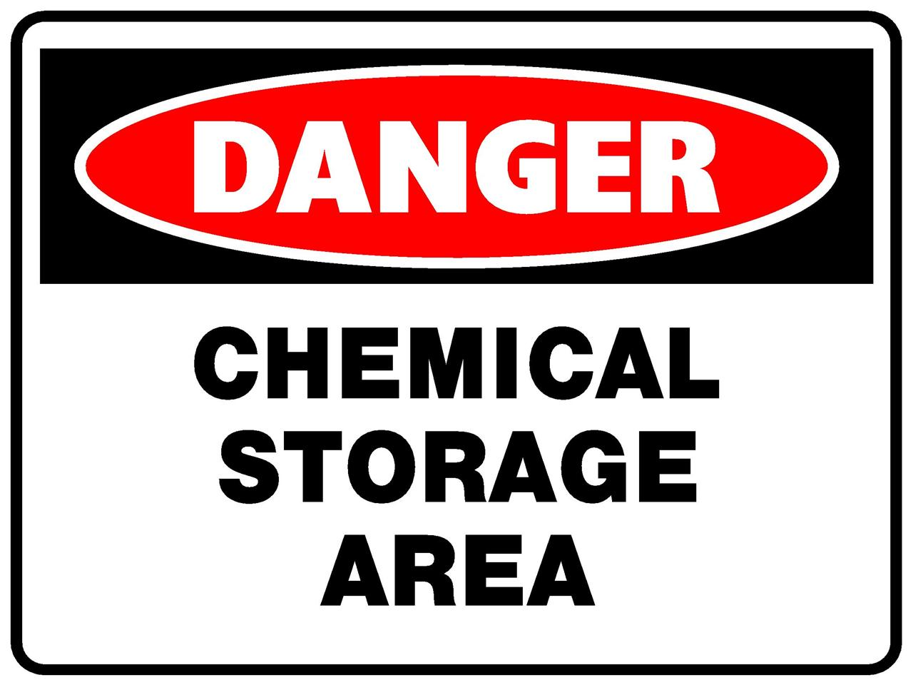 Danger Chemical Storage Area 1 4mil Plastic