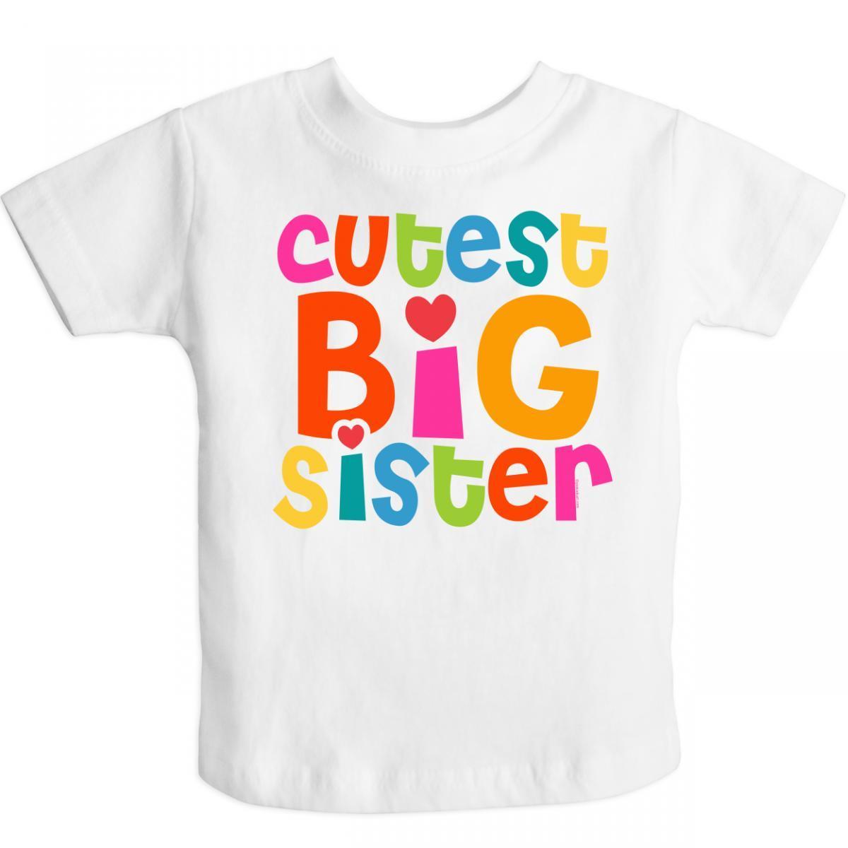 Inktastic Cutest Big Sister Toddler T-Shirt | eBay