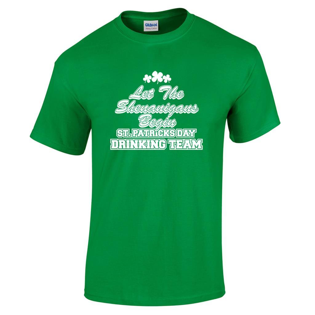 Irish Drinking Toast St Patrick S Day Shirt By: Let The Shenanigans Begin St Patricks Day Drinking Team