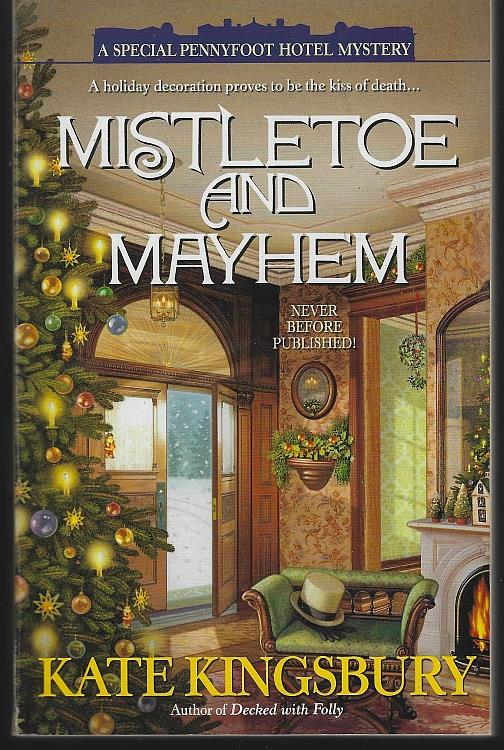 MISTLETOE AND MAYHEM, Kingsbury, Kate