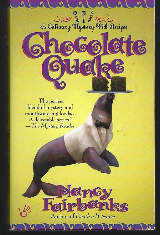 CHOCOLATE QUAKE A Culinary Mystery with Recipes, Fairbanks, Nancy