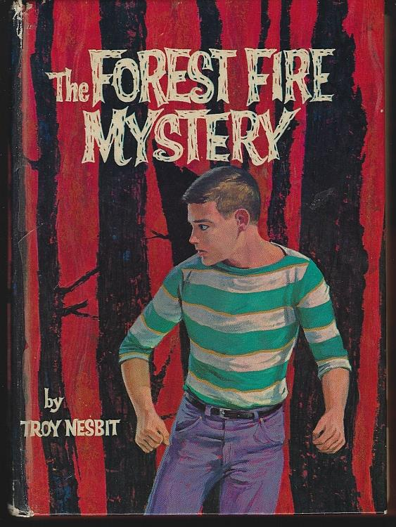 FOREST FIRE MYSTERY, Nesbit, Troy