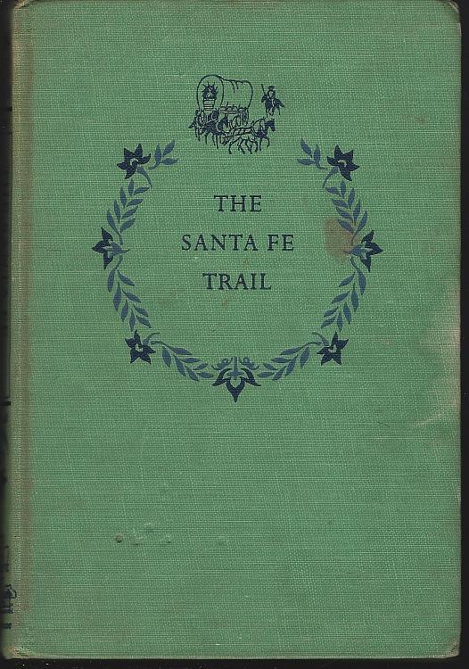 SANTA FE TRAIL, Adams, Samuel Hopkins
