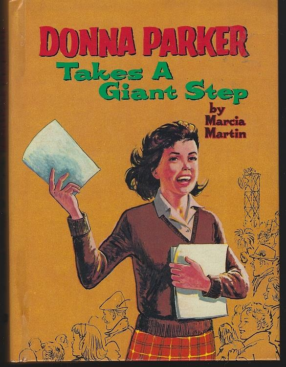 DONNA PARKER TAKES A GIANT STEP, Martin, Marcia
