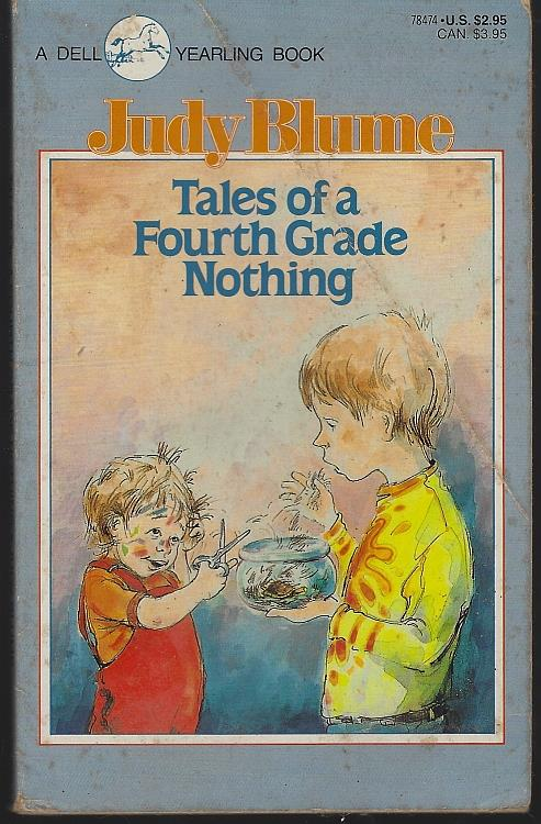 TALES OF FOURTH GRADE NOTHING, Blume, Judy