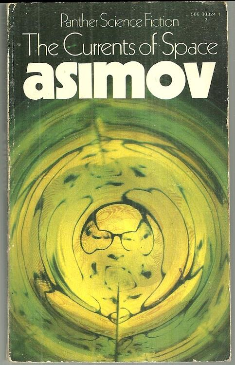 CURRENTS OF SPACE, Asimov, Isaac