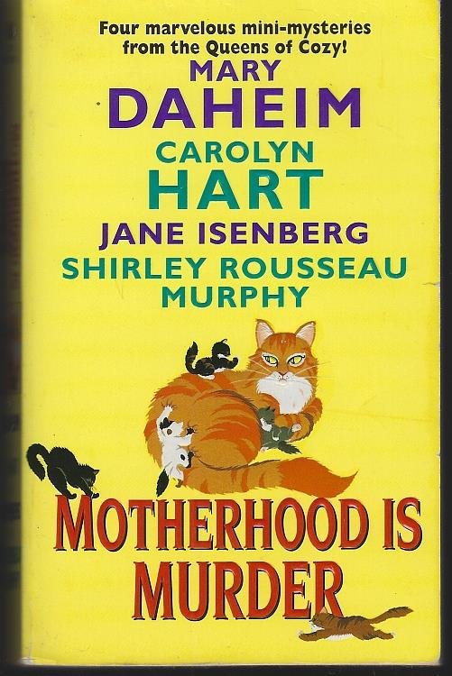 MOTHERHOOD IS MURDER, Daheim, Mary