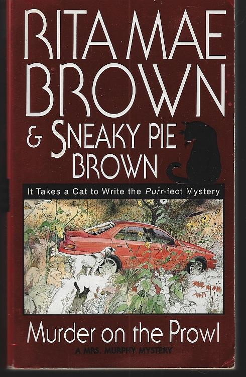 MURDER ON THE PROWL, Brown, Rita Mae and Sneaky Pie Brown
