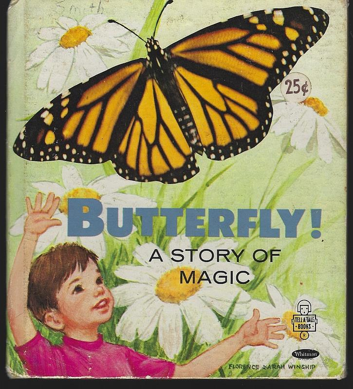 BUTTERFLY A STORY OF MAGIC, Daly, Eileen