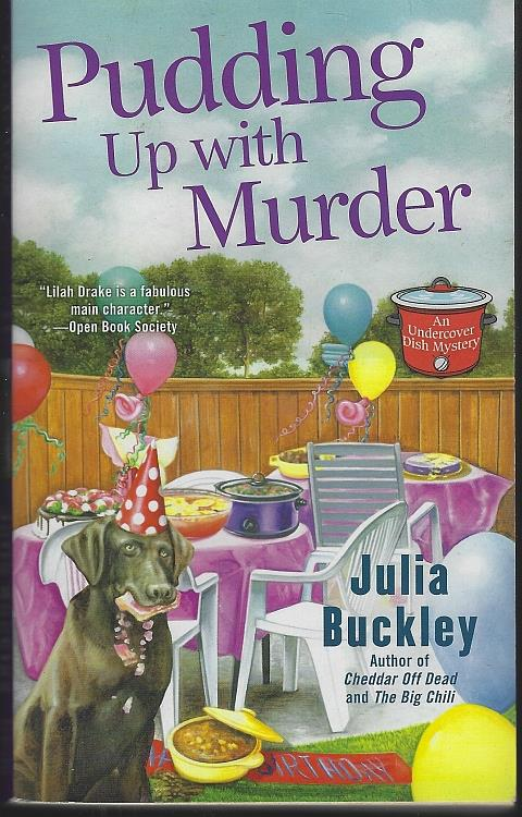 PUDDING UP WITH MURDER, Buckley, Julia