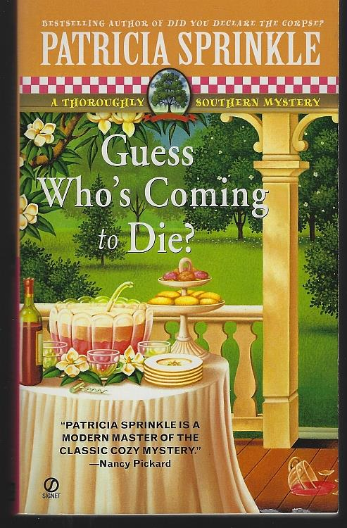 GUESS WHO'S COMING TO DIE, Sprinkle, Patricia Houck