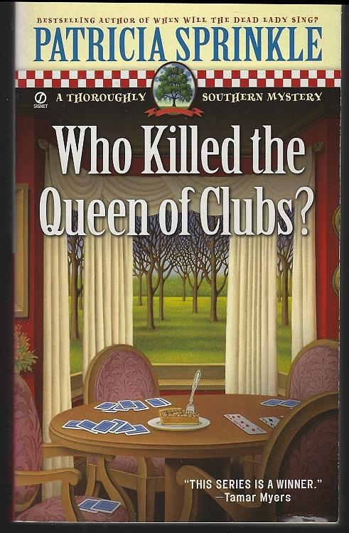 WHO KILLED THE QUEEN OF CLUBS, Sprinkle, Patricia Houck