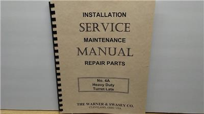 3 5 Service Manual Warner /& Swasey Turret Lathe No 4