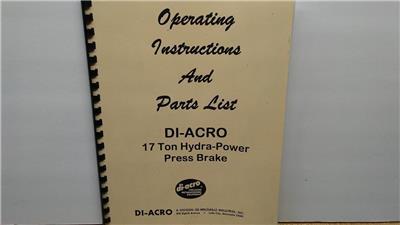 Di Acro 17 Ton Press Brake Operations and Parts Manual 1972