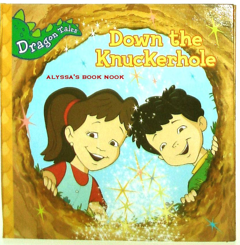 DRAGON TALES ~DOWN THE KNUCKERHOLE~ HARDCOVER STORYBOOK