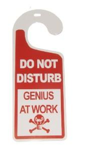 Do Not Disturb Genius At Work Tin Door Knob Hanger For