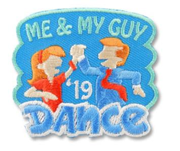 Details about Girl ME AND MY GUY DANCE '19 2019 Fun Patches Crests Badges  SCOUT GUIDE Party