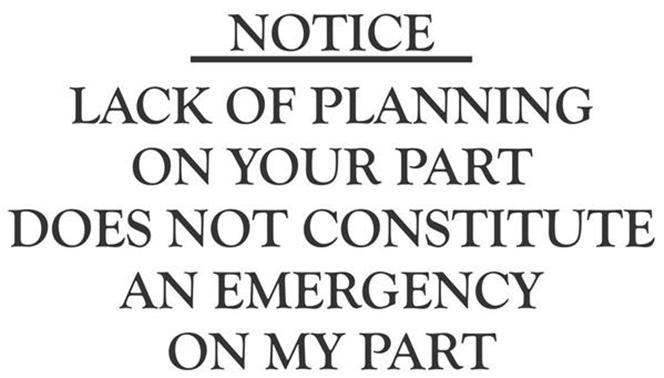 Notice Lack Of Planning On Your Part Does Not . . .Vinyl
