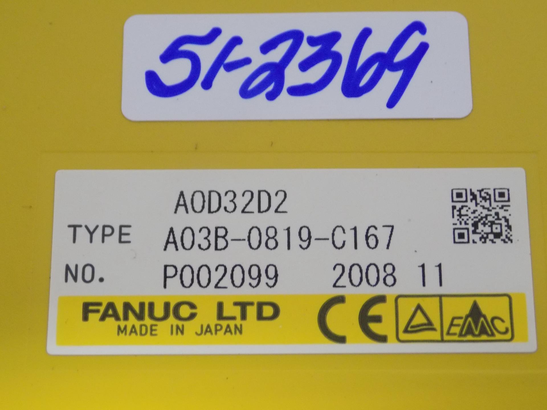 FANUC AOD32D2 OUTPUT MODULE A03B-0819-C167 *MLZ*