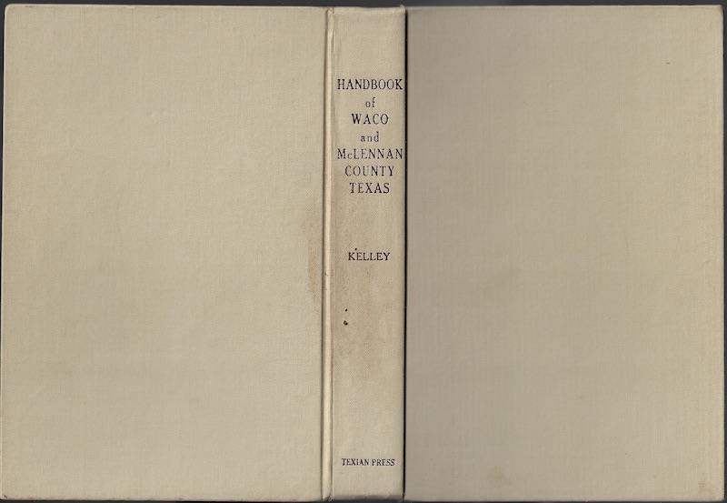 The Handbook of Waco and McLennan County, Texas
