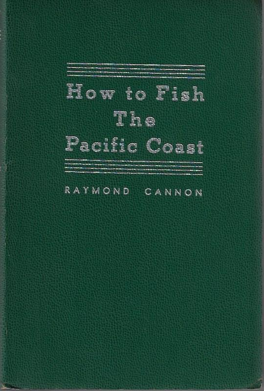 Image for How To Fish The Pacific Coast