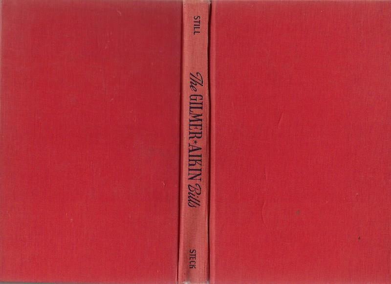 Image for The Gilmer-Aikin bills;: A study in the legislative process