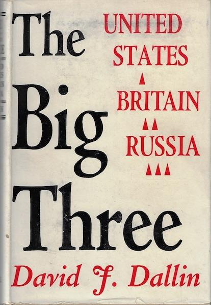 Image for The big three: The United States, Britain, Russia