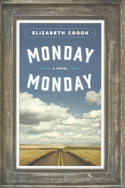 Image for Monday, Monday: A Novel